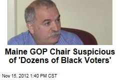 maine-gop-chair-suspicious-of-dozens-of-black-voters