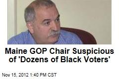 maine-gop-chair-suspicious-of-dozens-of-black-voters